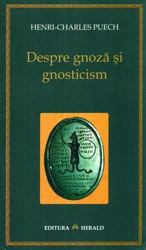 despre_gnoza_si_gnosticism