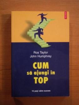 cum-sa-ajungi-in-top-de-ros-taylor-john-humphrey-p30382-0
