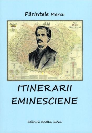Coperta Itinerarii eminesciene de parintele Marcu